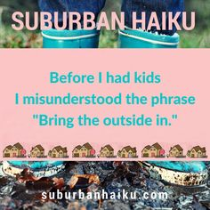 Suburban Haiku by Peyton Price is inspired by life in the suburbs— Haiku, Hgtv, Coffee Cans, The Outsiders, Poetry, Humor, Drinks, Kids, Drinking