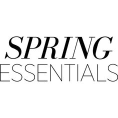 Spring Essentials Text ❤ liked on Polyvore featuring text, words, quotes, backgrounds, fillers, phrase and saying