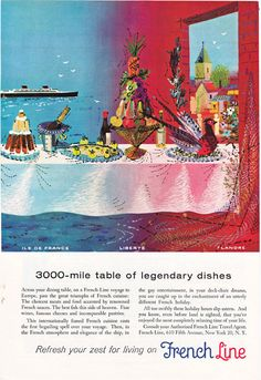 1950's French Line Cruise Ship...Refresh Your Zest for Living.....1955 National Geographic advertisement