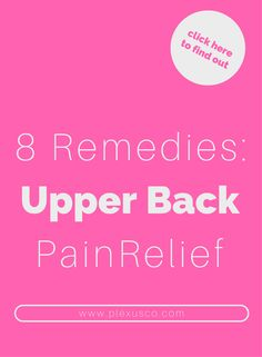 back pain relief | home remedies for back pain | upper back pain | stiff upper back