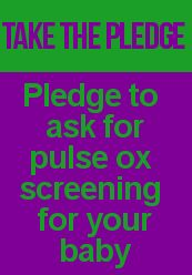 Ask pediatrician for pulse ox screening for congenital heart defects