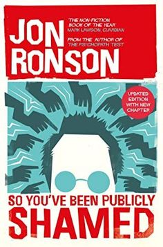 Baixar ou Ler Online So You've Been Publicly Shamed Livro Grátis PDF/ePub - Jon Ronson, From the Sunday Time s top ten bestselling author of The Psychopath Test , this is a captivating and brilliant. Books To Read 2018, Best Books To Read, Got Books, 2017 Books, Books 2016, Read Books, Jon Ronson, What To Read, Book Photography