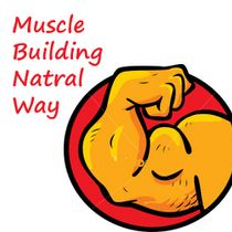 10 Important things in Building Muscles Naturaly