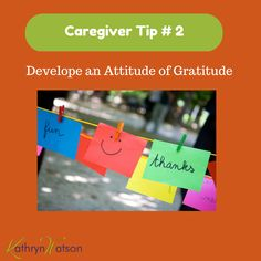 Play the Gratitude Game with a friend. Every day you each tell one another 5 things you are grateful for. #caregivertip