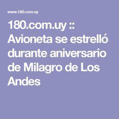 180.com.uy :: Avioneta se estrelló durante aniversario de Milagro de Los Andes