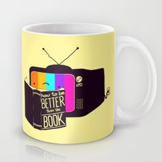 The Book Was Better Mug - perhaps a gift for your favorite librarian?