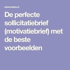 De perfecte sollicitatiebrief (motivatiebrief) met de beste voorbeelden