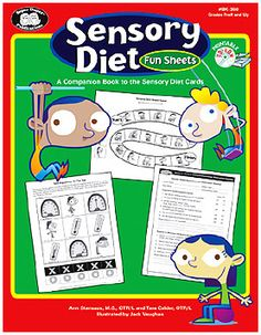 Sensory Diet Fun Sheets A Companion Book to the Sensory Diet Cards Book and Printable CD-ROM