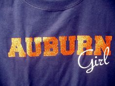 Heavyweight short sleeve navy shirt with AUBURN in orange glitter letters and Girl in white glitter. Available in toddler, youth and adult sizes. Glitter Vinyl, Auburn, Silhouette, Sayings, Trending Outfits, Sweatshirts, T Shirt, Etsy, Fashion