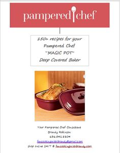 150+ Deep Covered Baker Recipe Booklet  Downloadable & Printable Simple Weekday Meals Less than 15mins. Pampered Chef Deep Covered Baker Follow this pin to see the full recipe! Like New Quick & Easy Meal Ideas, Kitchen Tips, or Just Need More Ideas For Your Pampered Chef Tools?  Join www.facebook.com/groups/funcookingwithbrandy #recipesforme #Yummytasty #pamperedchef #simpledinners #healthycooking #healthymeals #funcooking #funcookingwithbrandy #deepcoveredbaker #rockcrok