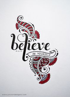 Believe in yourself by Faheema Patel, via Behance