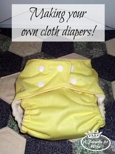 How to Make a Cloth Diaper ~What we did
