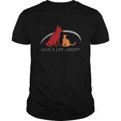 save a life adopt T Shirts, Hoodies. Check price ==► https://www.sunfrog.com/Pets/save-a-life-adopt-Black-Guys.html?41382