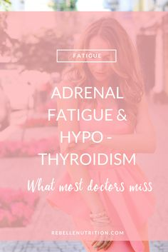 The connection between adrenal fatigue an hypothyroidism - what most doctor's miss could be hurting you