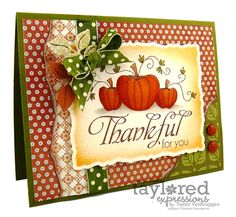 Thankful for You Card by Taylor VanBruggen #Cardmaking, #Thanksgiving