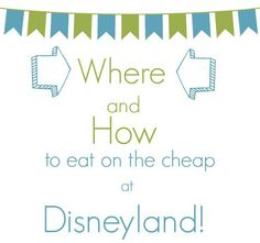 Disneyland: Eating Out On the Cheap