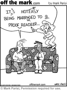 It's not easy being married to a proofreader (or a grammar-lover)!