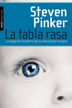 En La tabla rasa, Steven Pinker explora la idea de la naturaleza humana y sus aspectos éticos, emocionales y políticos.