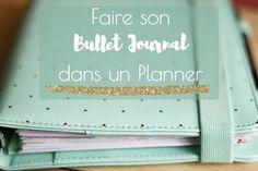 Faire son #BulletJournal dans un #Planner #BuJo