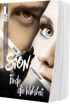 ¸.•*Neue Buchseite online`*•.¸ www.buecher.bookshouse.de/buecher/Sion___Finde_die_Wahrheit/