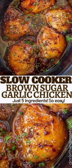 Slow Cooker Brown Sugar Garlic Chicken made with just five ingredients, you can set it in the morning in just minutes and have the perfect weeknight meal! chicken recipes Slow Cooker Brown Sugar Garlic Chicken - Dinner, then Dessert Slow Cooker Desserts, Slow Cooker Recipes, Cooking Recipes, Slow Cooker Meals Healthy, Meal Recipes, Delicious Recipes, Recipies, Slow Cooking, Cooking Games