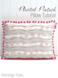DIY Tutorial on how to make a Pleated Pintuck Pillow. Follow these step by step instructions to make your own pretty pillow cover.