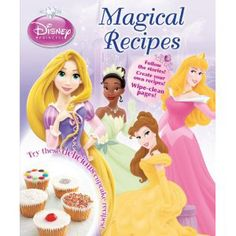 Disney Princess Cook Book — Bring the Little Disney Magic to your Kitchen and make your kids drool over the food. Disney princess recipes include Belle's Dainty Cupcakes, Aurora's Cheese Straws and Tiana's Stars. Become a Super Mom !