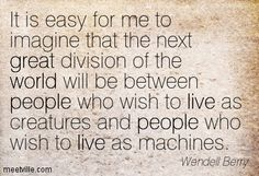 Wendell Berry Quotes - Meetville