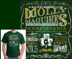 """The Molly Maguires were a secret society of Irishmen that were active in the anthracite coal region of Pennsylvania during the late 19th century, and by active I mean they used physical violence to fight back against the coal bosses whose treatment of their workers were nothing short of oppressive.  The design is done in a vintage """"chalk board"""" style. The legendary hand print of Alexander Campbell is imprinted on the shamrock in the middle."""