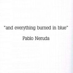 And everything burned in blue. He watched the world perish in that boy's eyes.