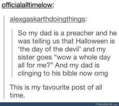 I would do this to my dad who is a minister but he would just laugh and walk away whoops