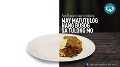 A plate is a powerful symbol. It is like the earth we share, or a life we are all part of. A plate is also like a stomach, hungry when empty, full when fed. This is our message, and please share: KUNG HINDI GUTOM, KAYANG TUMULONG Empty, This Is Us, Plates, Life, Licence Plates, Dishes, Griddles, Dish, Plate