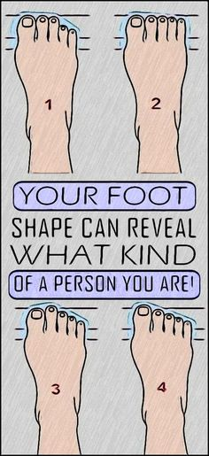Our feet shape can tell about our character. Well thats what experts claim. The unique shape of the feet can tell a lot about us in general. How can I drop 20 pounds fast? Health And Fitness Articles, Health Tips For Women, Health And Beauty Tips, Health Advice, Natural Health Tips, Natural Health Remedies, Herbal Remedies, Healthy Beauty, Healthy Tips