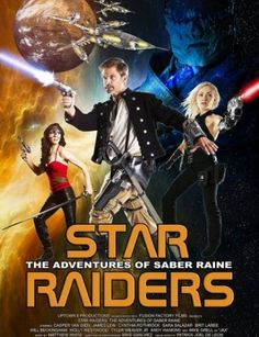 مشاهدة فيلم المغامرة و الخيال العلمى Star Raiders The Adventures of Saber Raine 2016 مترجم اون لاين جودة HD و تحميل مباشر