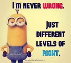 funny minions quotes arguing with a woman - Google Search