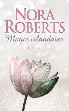 La magie irlandaise - Intégrale : Les joyaux du soleil / Les larmes de la lune / Le coeur de la mer - Nora Roberts #livre #Roman #littérature #book