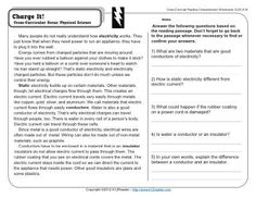 Week 20 Reading Comprehension (D-20). A short passage about electricity, conductors, and static electricity. Cross-Curricular Focus: Physical Science. This worksheet is in line with Common Core Standards for 3rd and 4th grade Key Ideas and Details, but may also be used for other grades. The passage's Lexile Level is 820.