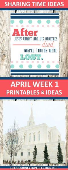 2018 Primary Sharing Time Ideas for April Week 1: After Jesus Christ and His Apostles died, gospel truths were lost.