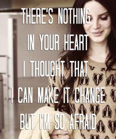 Lana Del Rey - Afraid