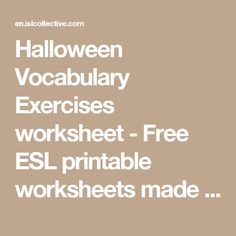 Halloween Vocabulary Exercises worksheet - Free ESL printable worksheets made by teachers