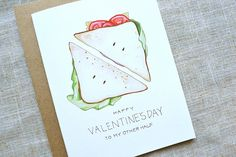 Happy Valentine's Day to My Other Half Sandwich Greeting Card. Clever, Cute, Hand-Painted Watercolor Illustration Card.