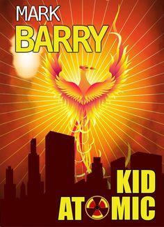 Mary Ann Bernal: Kid Atomic by Mark Barry
