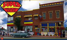 The Super Museum - Metropolis, Illinois