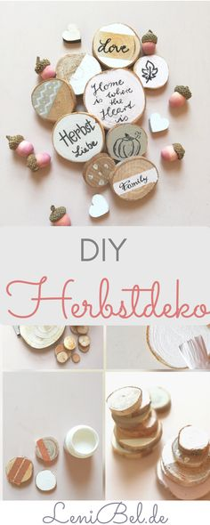 DIY Herbstdeko aus Holzscheiben in Trendfarben. Ihr braucht nur Holzscheiben, Kr… DIY autumn decoration made of wooden discs in trendy colors. You only need wooden discs, chalk colors and pens for lettering. You will find the instructions LeniBel. Wooden Crafts, Wooden Diy, Café Starbucks, Fall Crafts, Diy Crafts, Summer Crafts, Easter Crafts, Christmas Crafts, Wooden Slices