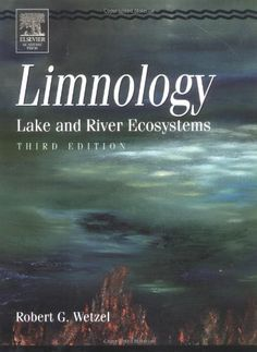 Bestseller Books Online Limnology, Third Edition: Lake and River Ecosystems Robert G. Wetzel  - http://www.ebooknetworking.net/books_detail-0127447601.html