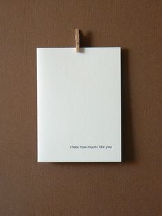 I Hate How Much I Like You :: by 4four on Etsy, $4.00