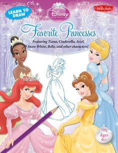Learn to Draw Disney's Favorite Princesses : Featuring Tiana, Cinderella, Ariel, Snow White, Belle, and other characters! | Walter Foster