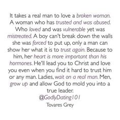It takes a real man to love a broken woman... - Wanda Crawford - Google+