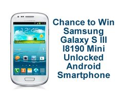 Chance to Win a Samsung I8190 Galaxy S III Mini Unlocked Android Smartphone « Kudosz Sweepstakes