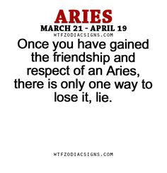 Once you have gained the friendship and respect of... - fun zodiac ...